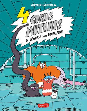 4 COBAIS MUTANTS EL SEGREST PANTALEONE