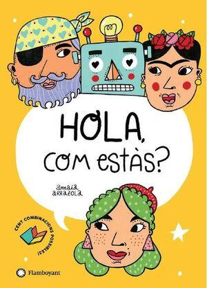 HOLA, COM ESTAS? - CATALA
