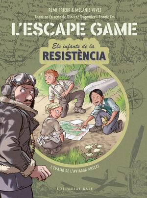 L'ESCAPE GAME. ELS INFANTS DE LA RESISTÈNCIA