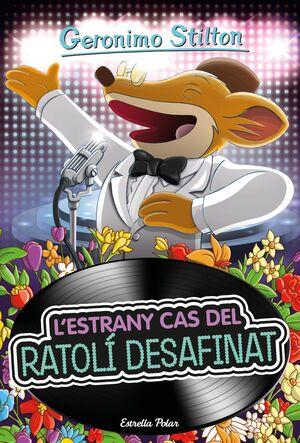 L'ESTRANY CAS DEL RATOLÍ DESAFINAT