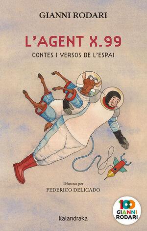 L'AGENT X.99, CONTES I VERSOS DE L'ESPAI