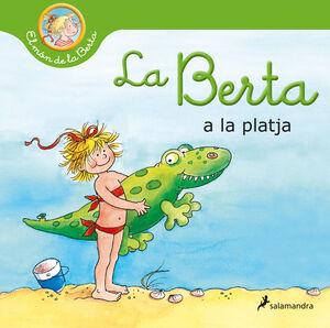 LA BERTA VA A LA PLATJA (EL MÓN DE LA BERTA)