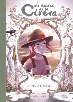 LA PLUJA D'ESTELS (ELS DIARIS DE LA CIRERA 5)