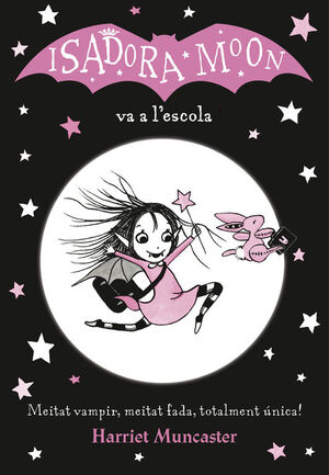 LA ISADORA MOON VA A L'ESCOLA (CAT 1)
