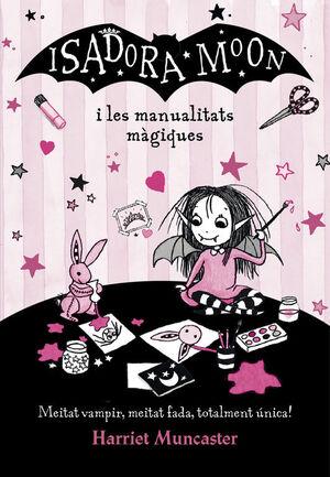 ISADORA MOON I LES MANUALITATS MAGIQUES