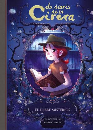 EL LLIBRE MISTERIÓS (ELS DIARIS DE LA CIRERA 2)