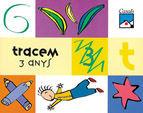 TRACEM. 3 ANYS