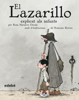 EL LAZARILLO EXPLICAT ALS INFANTS