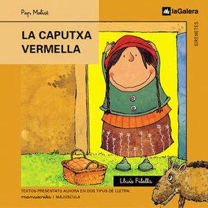 LA CAPUTXA VERMELLA