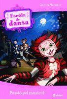 ESCOLA DE DANSA 7. PASSIÓ PEL MUSICAL