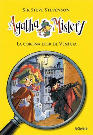 AGATHA MISTERY 7. LA CORONA D'OR DE VENÈCIA