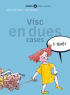 VISC EN DUES CASES