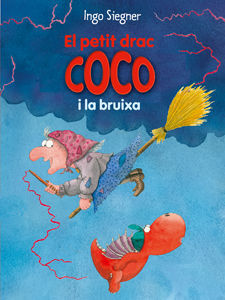 EL PETIT DRAC COCO I LA BRUIXA