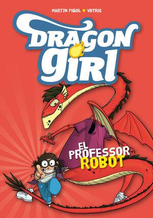 DRAGON GIRL 2. EL PROFESSOR ROBOT