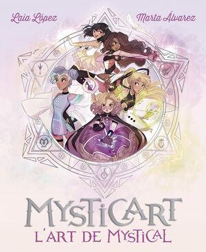 MYSTICART. L'ART DE MYSTICAL