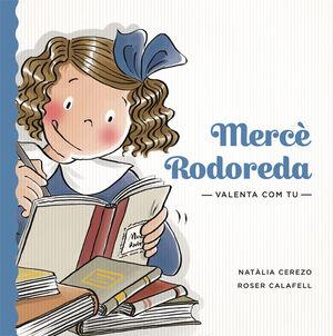 VALENTA COM TU. MERCÈ RODOREDA
