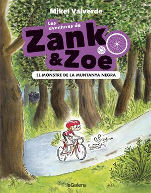 LES AVENTURES DE ZANK I ZOE-1. EL MONSTR