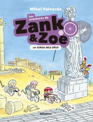LES AVENTURES DE ZANK I ZOE 2. LA CURSA DELS DÉUS