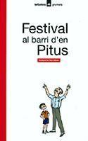 FESTIVAL AL BARRI D'EN PITUS