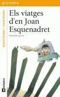 ELS VIATGES D'EN JOAN ESQUENADRET