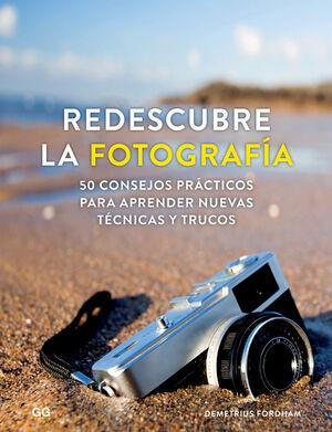 REDESCUBRE LA FOTOGRAFÍA