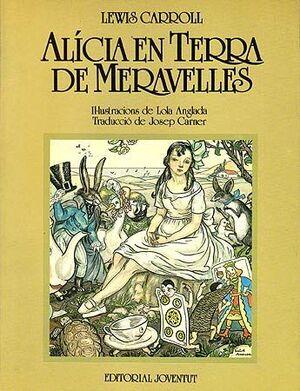 ALICIA EN TERRA DE MERAVELLES-RUSTICA