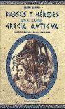 DIOSES Y HERORES DE LA GRECIA ANTIGUA