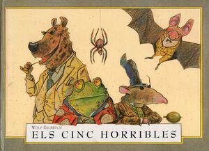 ELS CINC HORRIBLES