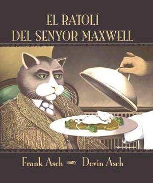 EL RATOLI DEL SR. MAXWELL
