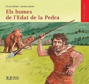 ELS HOMES DE L'EDAT DE LA PEDRA