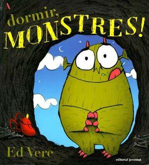 A DORMIR,  MONSTRES!