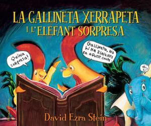 LA GALLINETA XERRAPETA I L'ELEFANT SORPRESA