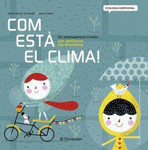 COM ESTÀ EL CLIMA!