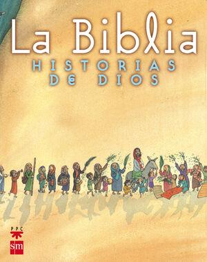 LA BIBLIA.HISTORIAS DE DIOS