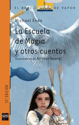 N. 159 LA ESCUELA DE MAGIA Y OTROS CUENT