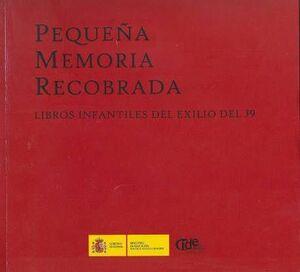 PEQUEÑA MEMORIA RECOBRADA. LIBROS INFANTILES DEL EXILIO DEL 1939