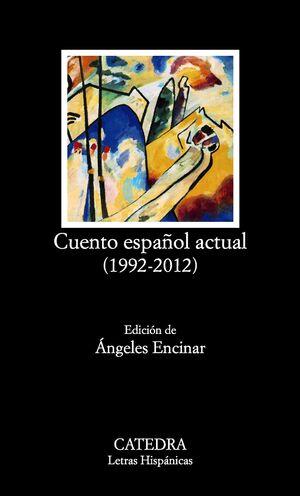 CUENTO ESPAÑOL ACTUAL (1992-2012)