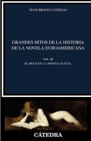 GRANDES HITOS DE LA HISTORIA DE LA NOVELA EUROAMERICANA