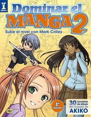 DOMINAR EL MANGA 2. SUBE DE NIVEL CON MARK CRILLEY