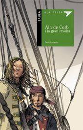 ALA DE CORB I LA GRAN REVOLTA