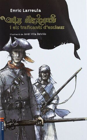 ALA DE CORB I ELS TRAFICANTS D'ESCLAUS