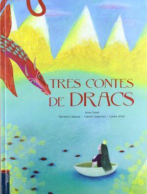 TRES CONTES DE DRACS