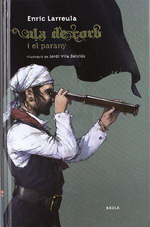 ALA DE CORB I EL PARANY