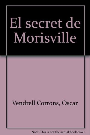 EL SECRET DE MORISVILLE