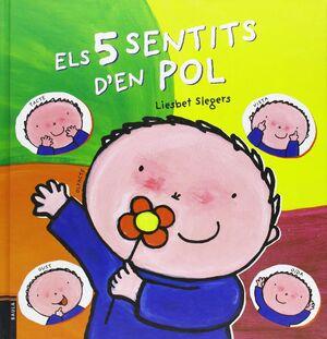 ELS 5 SENTITS D'EN POL