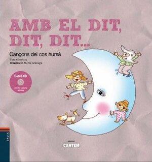 AMB EL DIT, DIT, DIT ...