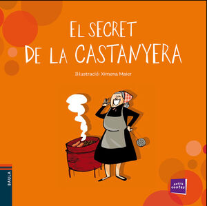 EL SECRET DE LA CASTANYERA