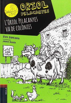 L'ORIOL PELACANYES VA DE COLÒNIES
