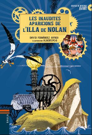 LES INAUDITES APARICIONS DE L'ILLA DE NOLAN