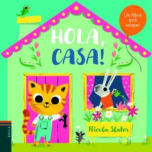 HOLA, CASA!
